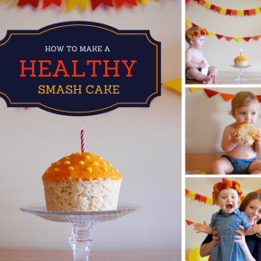 How to Make a Healthy Smash Cake